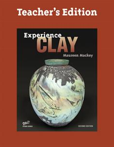 Experience Clay, Teacher's Edition
