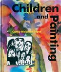 Children and Painting, Cathy Weisman Topal, early childhood, elementary