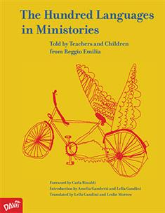 The Hundred Languages in Ministories: Told by Teachers and Children from Reggio Emilia