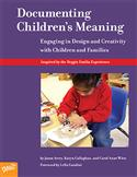 Documenting Children's Meaning: Engaging in Design and Creativity with Children and Families