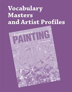 Experience Painting, Vocabulary Masters and Artist Profiles