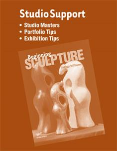 Beginning Sculpture, Studio Support