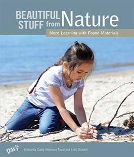 Beautiful Stuff from Nature: More Learning with Found Materials