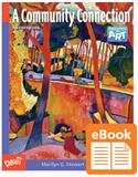 D-eBook, K-12 digital textbooks, Web-based, electronic textbook,  e-Book, eBook, electronic portfolio, e-Portfolio,  ePortfolio, middle school, junior high, Explorations in  Art, A Community Connection, Davis Digital, Marilyn G.  Stewart, Eldon Katter, Marilyn Stewart