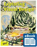 D-eBook, Exploring Visual Design, The Elements and Principles,  digital textbook, Joseph A. Gatto, Albert W. Porter, Jack  Selleck, Joseph Gatto, Albert Porter