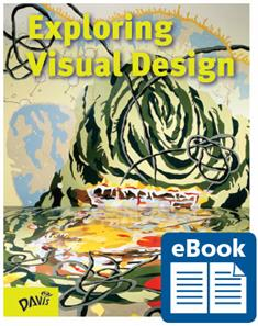 Exploring Visual Design, eBook Class Set with Davis Art Images Subscription