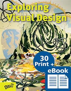 Exploring Visual Design, eBook Class Set with 30 printed Student Books and Davis Art Images Subscription