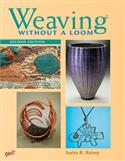 weaving, off-loom, Sarita R. Rainey, Weaving Without a Loom, early childhood, Kindergarten, elementary, middle school, junior high, high school, crafts, Sarita Rainey