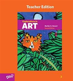 Explorations in Art, 2nd Edition, Grade 3, Teacher Edition