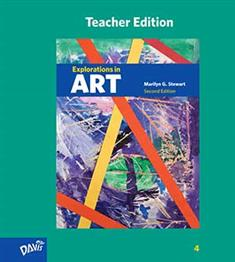 Explorations in Art, 2nd Edition, Grade 4, Teacher Edition