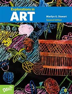 Explorations in Art, 2nd Edition, Grade 6, Student Book