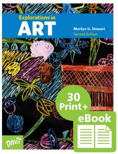 Explorations in Art, 2nd Edition, Grade 6, eBook Class Set with 30 Student Books (print version)