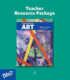 Explorations in Art, 2nd Edition, Grade 4, Teacher Resource Package
