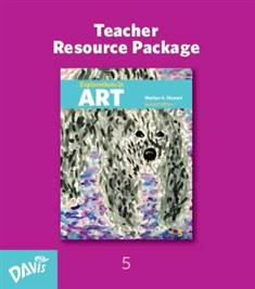 Explorations in Art, 2nd Edition, Grade 5, Teacher Resource Package