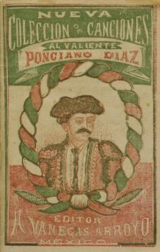 New Collection of Songs To the Valiant Ponciano Diaz (JPEG)